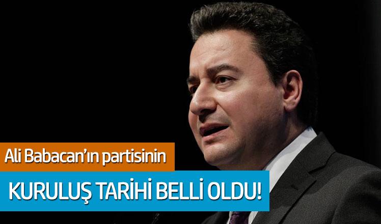 Ali Babacan'ın partisinin kuruluş tarihi belli oldu