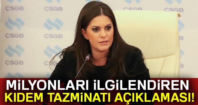 Bakan Sarıeroğlu'ndan 'kıdem tazminatı' açıklaması