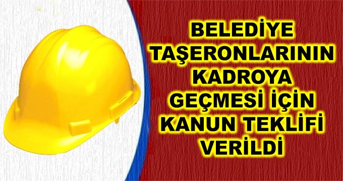 Belediye Taşeronlarının Kadroya Geçirilmesi İçin Kanun Teklifi Verildi