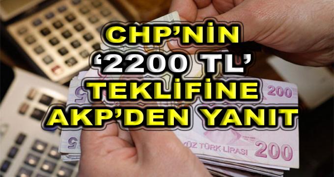 CHP'nin 2200 TL Teklifine AKP'den Yanıt