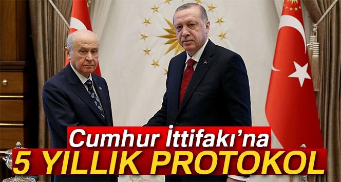 Cumhur İttifakı'na 5 yıllık protokol