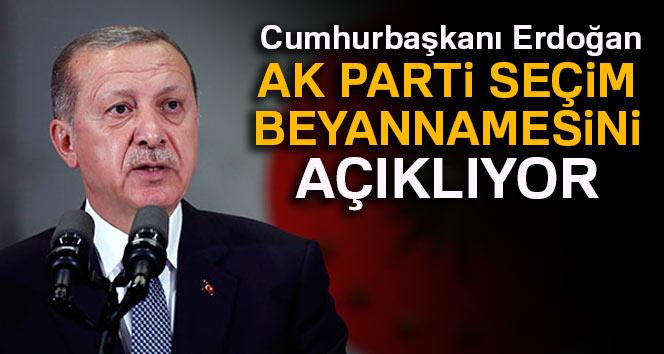 Cumhurbaşkanı Erdoğan, AK Parti seçim beyannamesini açıklıyor