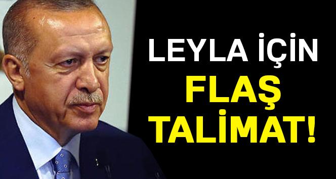 Cumhurbaşkanı'ndan Minik Leyla için talimat!