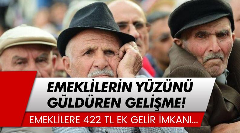 Emekliler İçin 422 Lira Değerinde Ek Gelir İmkanı!
