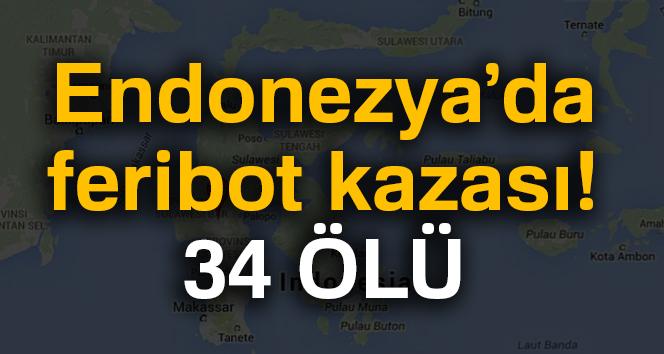 Endonezya'da feribot kazası : 34 ölü