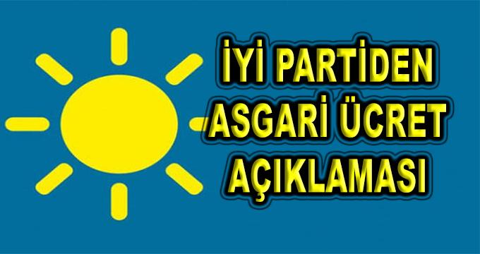 İYİ Parti'den Asgari Ücret Açıklaması