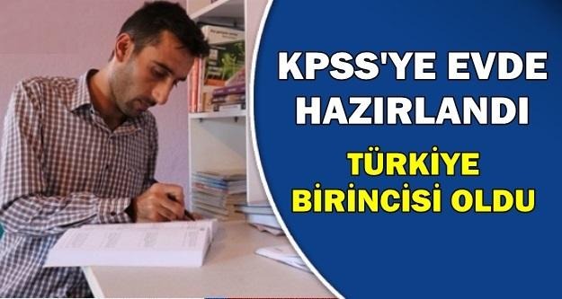 KPSS'ye Evde Hazırlandı, Türkiye Birincisi Oldu