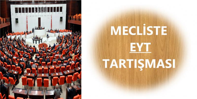 Mecliste EYT Tartışması