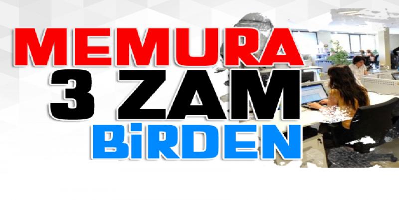 Memura 3 Zam Birden