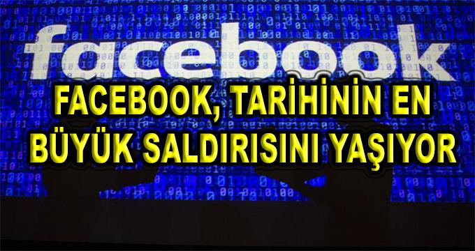 Milyonlarca Facebook Kullanıcısı Panikte! Tarihinin En Büyük Saldırısını Yaşıyor