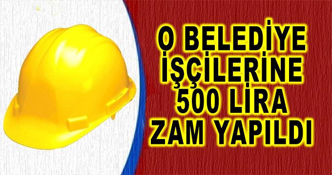 O Belediye İşçilerine TİS'ten 500 Liralık Zam Çıktı