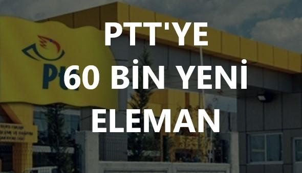 PTT'ye 60 Bin Yeni Eleman Alımı Yolda