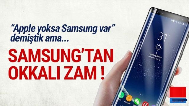 Samsung'dan Okkalı Zam!