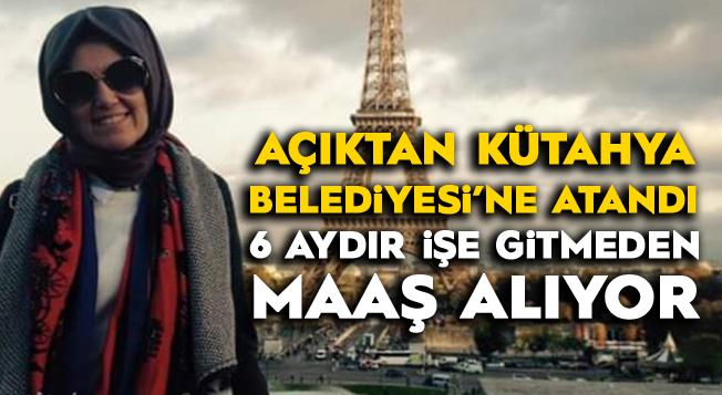 Sınavsız Kütahya'ya Atandı, Ankara'da Yaşıyor, 6 Aydır İşe Gitmeden Maaş Alıyor!