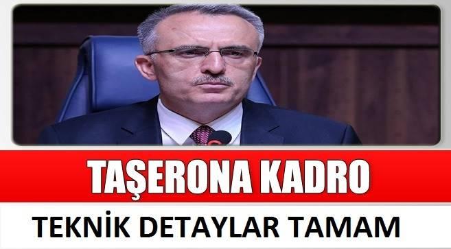 Taşerona Kadro Çalışmaları Teknik Olarak Tamamlandı.!