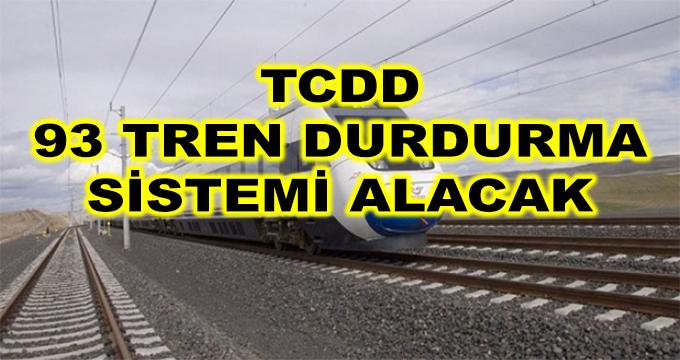 TCDD 93 Adet Otomatik Tren Durdurma Sistemi Alacak