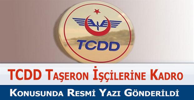 TCDD Taşeron İşçilerine Kadro Yazısı Gönderildi