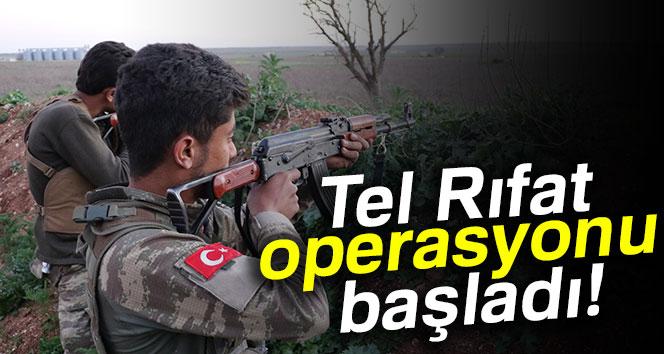 Tel Rıfat Operasyonu Başladı.!