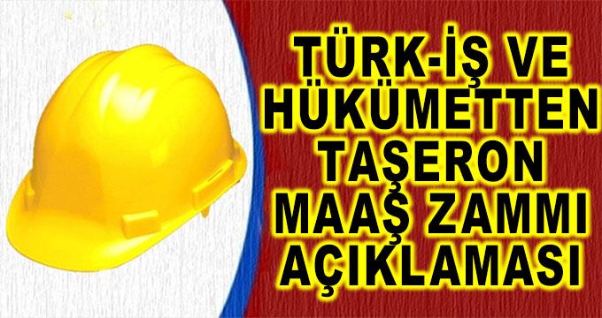 Türk-İş Sendikası ve Hükümetten Taşeron Maaş Zammı Açıklaması