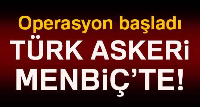 Türk Silahlı Kuvvetleri Menbiçe Girdi