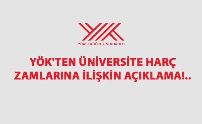 YÖK'ten Üniversite Harç Zamlarına İlişkin Açıklama!