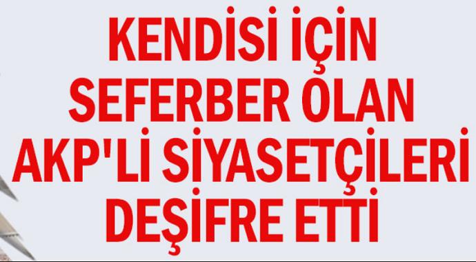 Hüseyin İnal AKP'li siyasetçileri deşifre etti