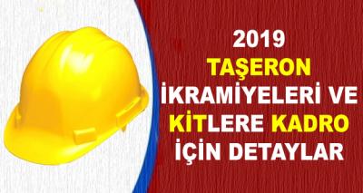 2019 Taşeron İkramiyeleri ve KİT'lere Kadro Detayları