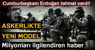 Askerliğe yeni model