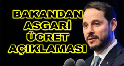 Bakan Albayrak'tan Asgari Ücret Açıklaması