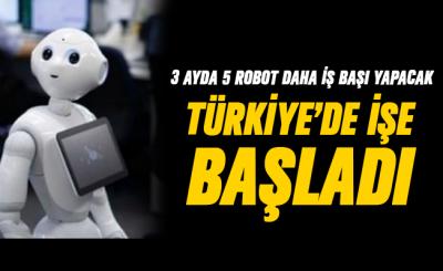 Bir Robot Türkiye'de bir Bankada İşe Başladı!