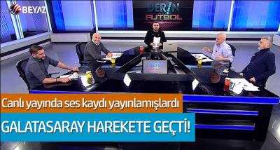 Canlı yayında ses kaydı yayınlamışlardı... Galatasaray harekete geçti!