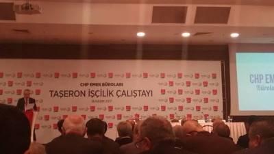 CHP Taşeron İşçi Çalıştayı Başladı
