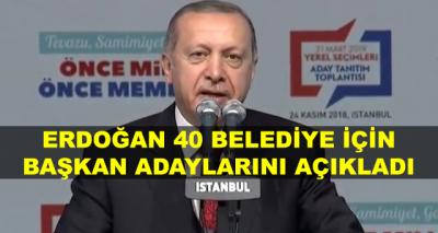 Cumhurbaşkanı Erdoğan, 40 Belediye Başkan Adayını Açıklıyor, Canlı Aktarıyoruz