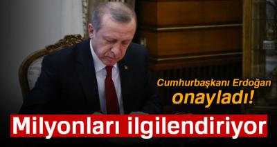 Cumhurbaşkanı Erdoğan, torba kanun ve uyum yasasını onayladı