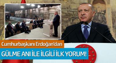 Cumhurbaşkanı Erdoğan'dan gülme ile ilgili ilk yorum!