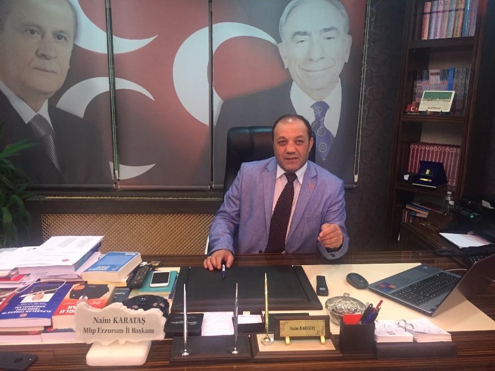 """MHP İl Başkanı Karataş: """"Biz 24 Haziran'a hazırız"""""""