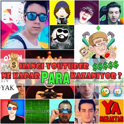 En Çok Para Kazanan Türk Youtuberlar