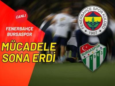 Fenerbahçe-Bursaspor Maç Sonucu