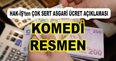 HAK-İŞ'ten Çok Sert Asgari Ücret Açıklaması