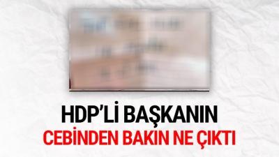 HDP'li Başkanın Cebinden Bakın Ne Çıktı!