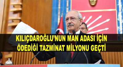 Kılıçdaroğlu'nun Man Adası Yüzünden Aldığı Ceza Milyonu Geçti