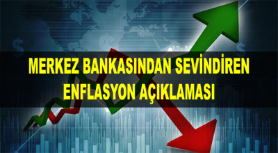Merkez Bankasından Sevindiren Enflasyon Açıklaması