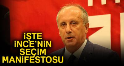 Muharrem İnce'nin seçim manifestosu; asgari ücter 2.200 TL olacak..