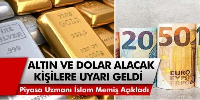 Piyasa Uzmanı İslam Memiş açıkladı: Milyonlarca kişi kuyumcuya koştu! Altın mı alınmalı, dolar mı alınmalı?