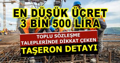 Toplu Sözleşme Talebinde Dikkat Çeken Taşeron Detayı! En Düşük Ücret 3 Bin 500 Lira