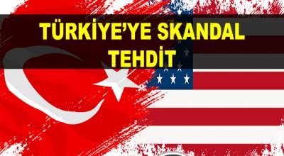 Türkiye'ye Skandal Tehdit